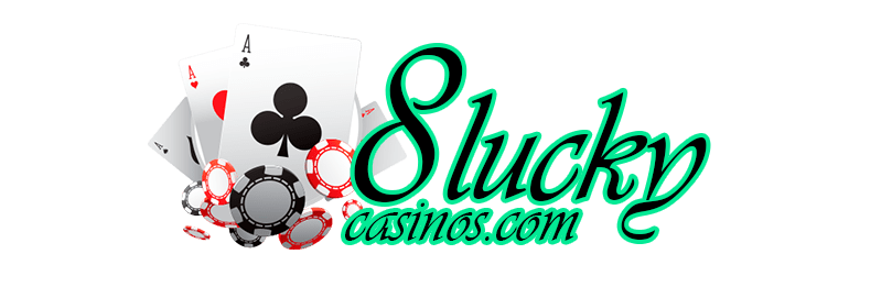 8 Lucky Casinos